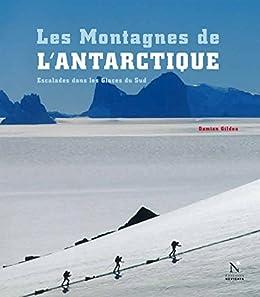 La Géorgie du Sud - Les Montagnes de l'Antarctique: Guide de voyage Descargar ebooks PDF