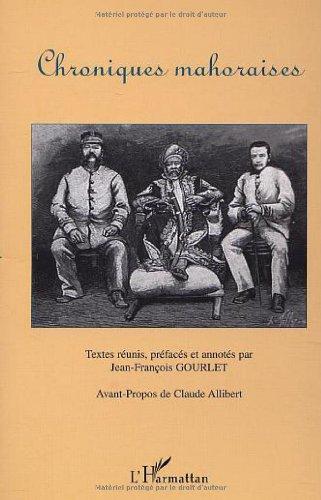 Chroniques mahoraises par Jean-François Gourlet