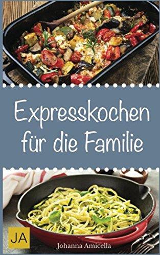 Expresskochen für die Familie
