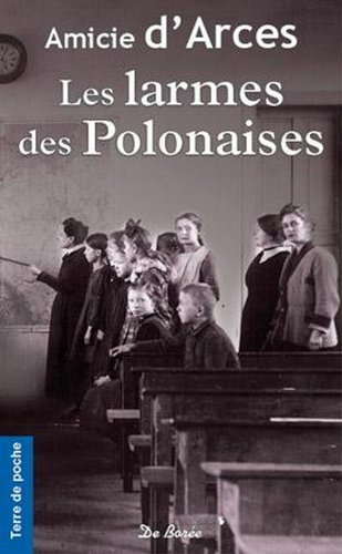 Larmes des Polonaises (les)