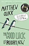 The Good Luck of Right Now English