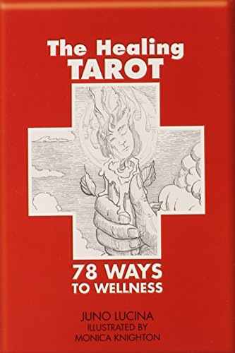 The Healing Tarot: 78 Ways to Wellness par  Juno Lucina
