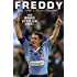 Freddy: The Brad Fittler Story