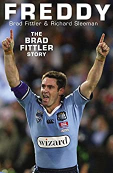 Freddy: The Brad Fittler Story by [Fittler, Brad, Sleeman, Richard]