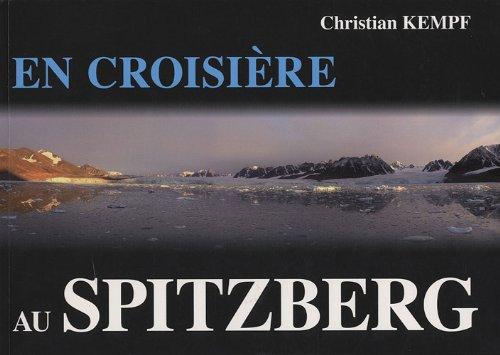 En croisiere au Spitzberg par Kempf Christian