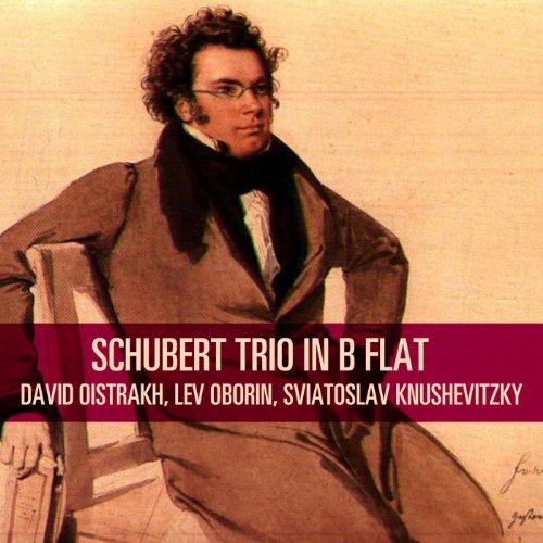 Schubert: Trio in B Flat Lev E Flat