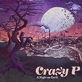 Songtexte von Crazy P - A Night on Earth