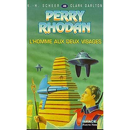 Perry Rhodan, tome 49 : L'Homme aux deux visages