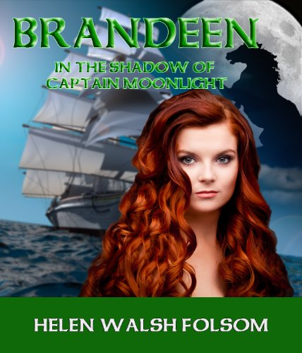 Brandeen: In the Shadow of Captain Moonlight (Fitzmichael Family Book 2) (English Edition)