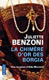 Telecharger Livres La chimere d or des Borgia (PDF,EPUB,MOBI) gratuits en Francaise