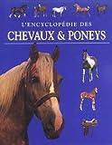 L'encyclopédie des chevaux et poneys