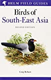 A Field Guide To The Birds Of South-East Asia
