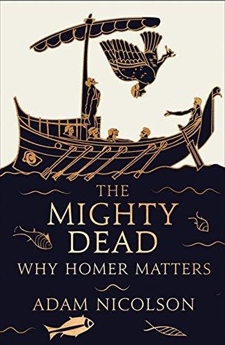 The Mighty Dead por Adam Nicolson