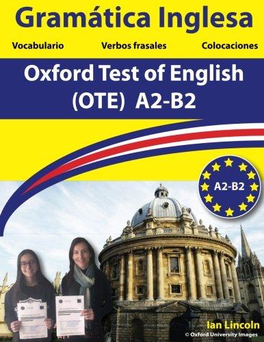 Gramatica inglesa para el Oxford Test of English: Oxford Test of English