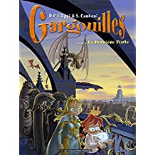 Gargouilles T07: La dernière Porte