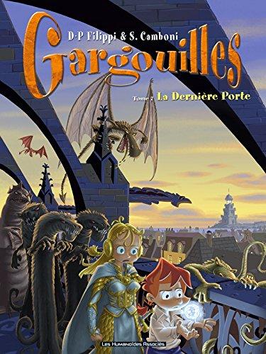 Gargouilles T07: La dernière Porte par Denis-Pierre Filippi