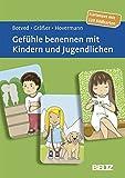 Gefühle benennen mit Kindern und Jugendlichen: Kartenset mit 120 Bildkarten. Mit 12-seitigem Booklet