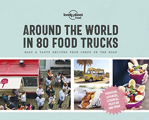 Around the World in 80 Food Trucks (Lonely Planet) (English Edition)