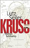 Kruso: Roman von Lutz Seiler