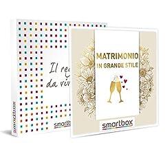 Idea Regalo - SMARTBOX - Cofanetto regalo uomo donna coppia - Matrimonio in grande stile - idee regalo - soggiorni in hotel 3*, 4* o 5* e dimore di charme
