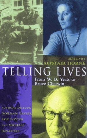 Portada del libro Telling Lives by Alistair Horne (2000-05-19)