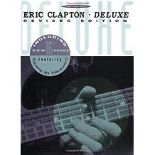 Eric Clapton: Deluxe