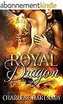 Royal Dragon (The Bride Hunt Book 1)...