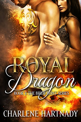 Royal dragon the bride hunt book 1 ebook charlene hartnady royal dragon the bride hunt book 1 by hartnady charlene fandeluxe Ebook collections