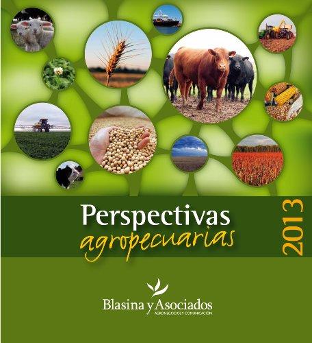 Perspectivas Agropecuarias 2013