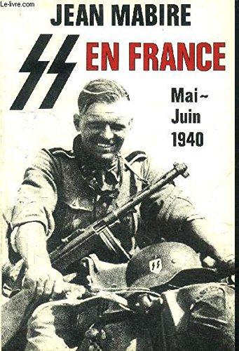 La SS en France, mai-juin 1940