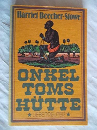 Harriet Beecher-Stowe: Onkel Toms Hütte