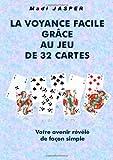 Telecharger Livres la voyance facile avec le jeu de 32 cartes (PDF,EPUB,MOBI) gratuits en Francaise