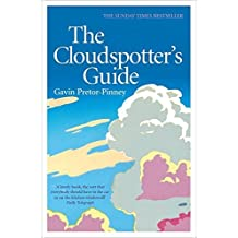 The Cloudspotter's Guide by Gavin Pretor-Pinney (2007-03-08)
