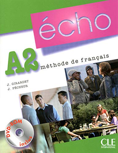 Écho. Niveau A2. Livre De L'Élève - Édition 2010