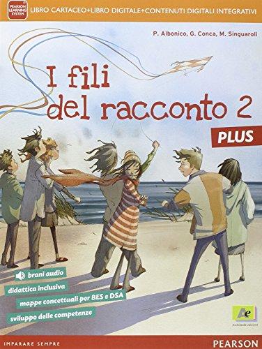 Fili del racconto plus. Per la Scuola media. Con e-book. Con espansione online: 2