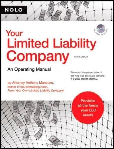 Your Limited Liability Company: An Operating Manual (book with CD-Rom) by Anthony Mancuso Attorney (2007-07-25)