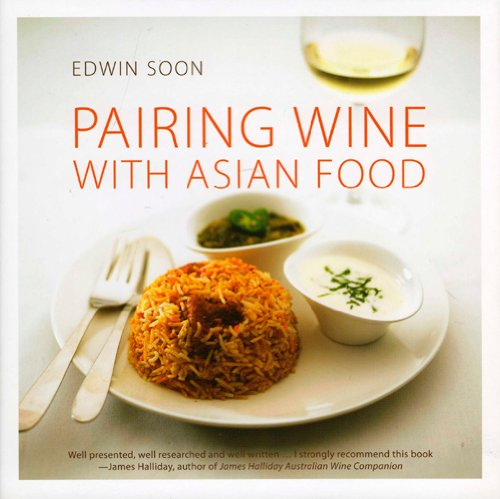 Pairing Wine with Asian Food por Edwin Soon