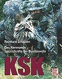 KSK: Das Kommando Spezialkräfte der Bundeswehr