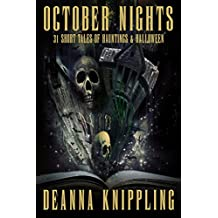 October Nights: 31 Tales of Hauntings and Halloween