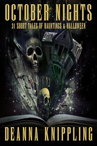 October Nights: 31 Tales of Hauntings and Halloween (English Edition)