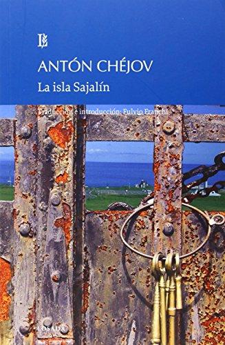 La isla Sajalín por Antón Chejov