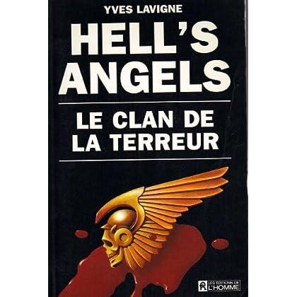 Hell's Angels, le clan de la terreur