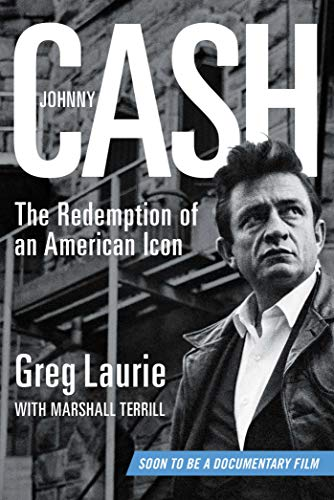Johnny Cash: The Redemption of an American Icon (English Edition)
