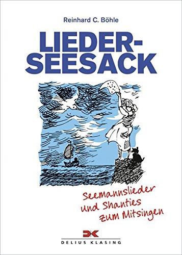Lieder-Seesack: Seemannslieder u...