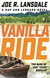 Vanilla Ride: Hap and Leonard Book 7 (Hap and Leonard Thrillers)