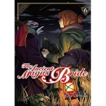 The Ancient Magus Bride - tome 6 (06)