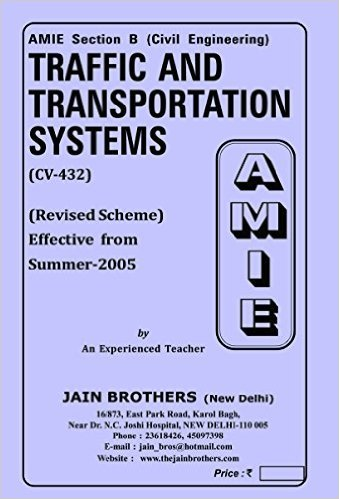 AMIE - Section - (B) Traffic and Transportation Systems ( CV- 432) Civil Engineering Solved and Unsolved Papers
