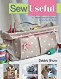 Sew Useful: Simple Storage Solutions for the Home