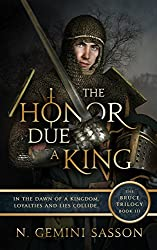 The Honor Due a King (The Bruce Trilogy Book 3) (English Edition)