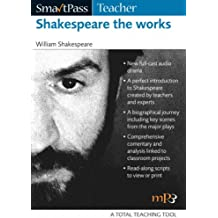 Shakespeare the Works: SmartPassTeacher Audio Education Resource